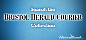 Link to Newsbank's Bristol Herald Courier Collection